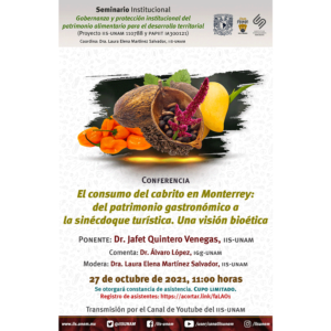 El consumo del cabrito en Monterrey: del patrimonio gastronómico a la sinécdoque turística. Una visión bioética @ Transmisión por Youtube