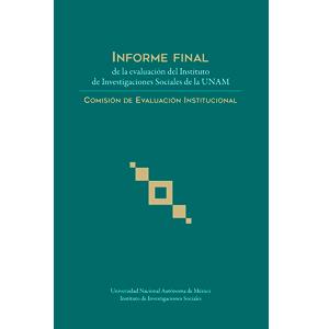 Informe final de la evaluación del Instituto de Investigaciones Sociales